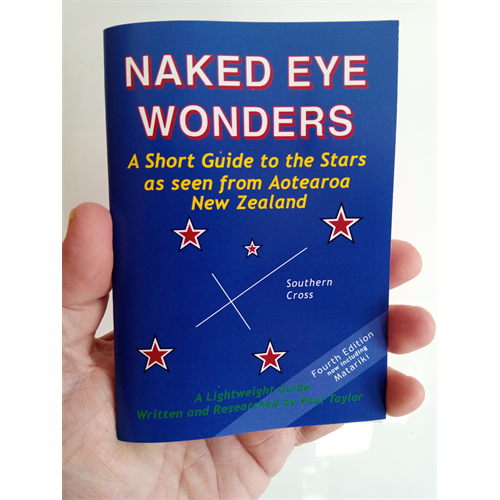 Naked Eye Wonders  A Short Guide to the Stars as Seen from Aotearoa New Zealand
